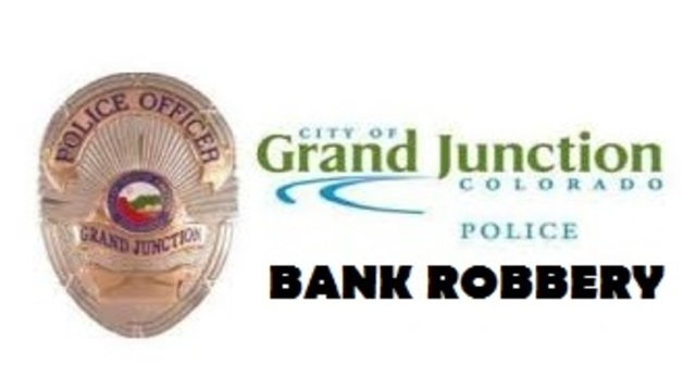 Bank Robbery In Grand Junction